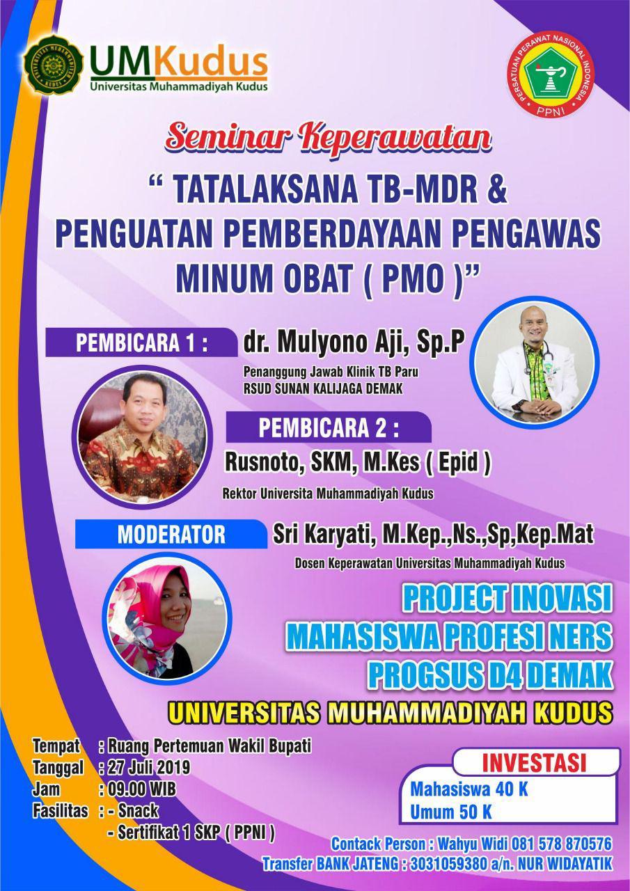 "Mahasiswa S3 IKM UNS a.n. Rusnoto menjadi Narasumber dalam Seminar Keperawatan dengan tema ""Tatalaksana TB-MDR & Penguatan Pemberdayaan Pengawas Minum Obat (PMO)"""