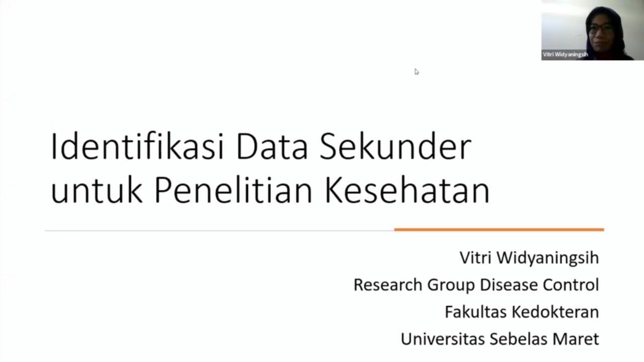 Dosen Program Studi S3 Kesehatan Masyarakat UNS Vitri Widyaningsih, dr, MS, Ph.D menjadi narasumber dalam Webinar Research Series – Identifikasi Data Sekunder untuk Penelitian Kesehatan