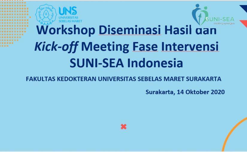 Workshop Diseminasi Hasil dan Kick-Off Meeting Fase Intervensi SUNI-SEA